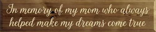 CUSTOM In Memory Of My Mom... 10x48 Wood Sign