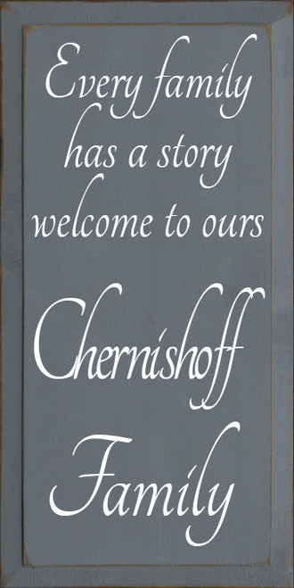 CUSTOM Chernishoff Family 9x18 Wood Sign