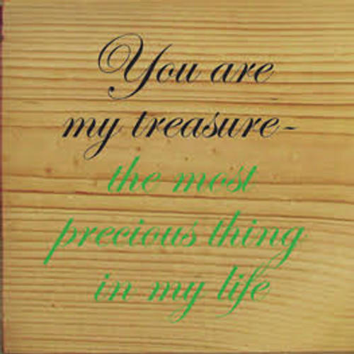 CUSTOM You Are My Treasure 7x7 Wood Sign