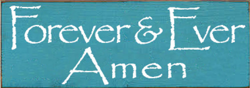 CUSTOM Forever & Ever Amen 3.5x10 Wood Sign