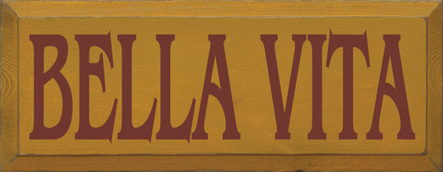 Bella Vita Wooden Sign