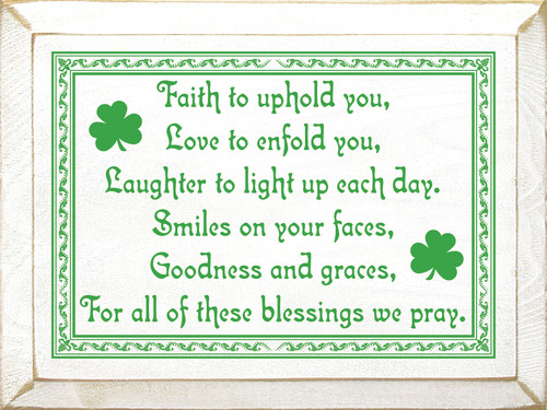 Faith To Uphold You, Love To Enfold You, Laughter... Wooden Sign