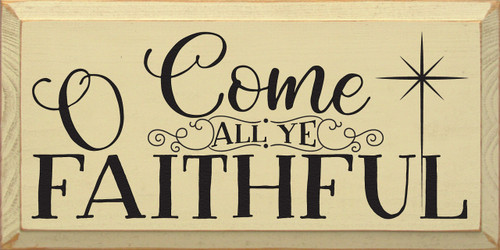 O Come All Ye Faithful Wooden Sign