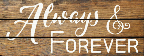Always & Forever (Wood Slat Sign)