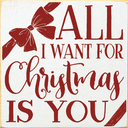 Wood Sign - All I Want For Christmas Is You