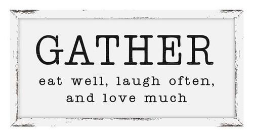 Gather Eat Well Laugh Often Love Much  Farmhouse Framed Print 12x24