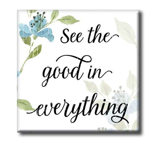"See The Good In Everything 4""x4"" Self-Standing Block Wood Sign"