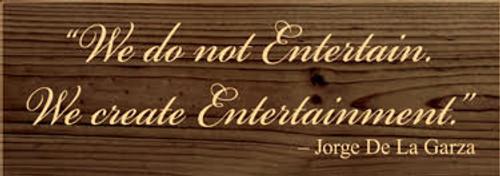 CUSTOM We Do Not Entertain... 3.5x10 (JCSDC1)