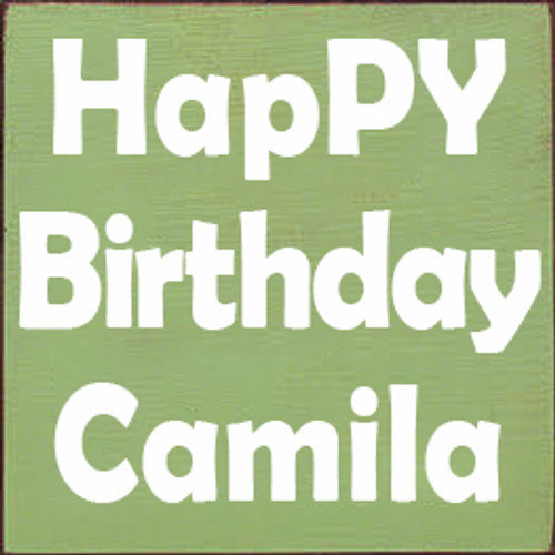 CUSTOM HapPY Birthday Camila 7x7