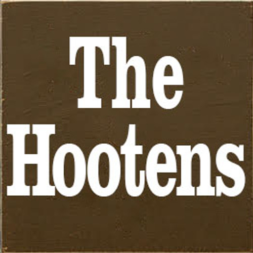 CUSTOM The Hootens 7x7 (RH1SDC1)