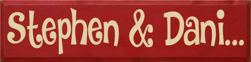Custom Painted Wood Sign CUSTOM Stephen & Dani... 9x36 (SDSDC1)