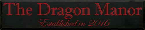 Custom Wood Painted Sign CUSTOM The Dragon Manor 48x10 Wood Sign