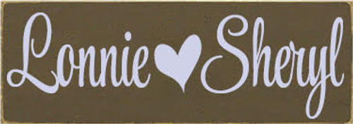 Custom Wood Painted Sign CUSTOM Lonnie Loves Sheryl 10x3