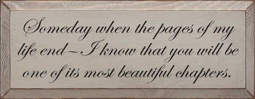 Custom Wood Painted Sign CUSTOM Someday When The Pages Of My Life 18x7