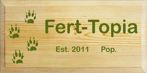 Custom Wood Painted Sign CUSTOM Fert-Topia 18x9 Wood Sign