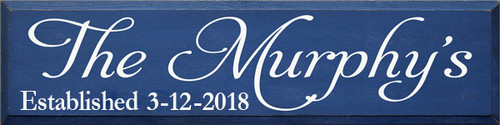 The (your Family Name) Established (date) Custom Wood Sign 9x36 Blue with White Text