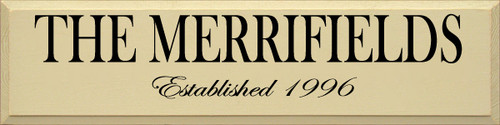 The (your Family Name) Established (date) Custom Wood Sign 9x36 Cream  with Black Text