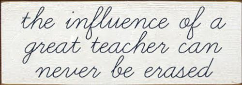 CUSTOM The Influence Of A Great Teacher 3.5x10