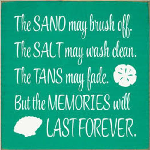 CUSTOM The Sand May Brush Off 7x7