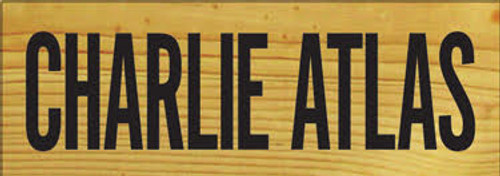 """CUSTOM Sign CHARLIE ATLAS 3.5 x 10""""  Clear Poly with Black Lettering"""
