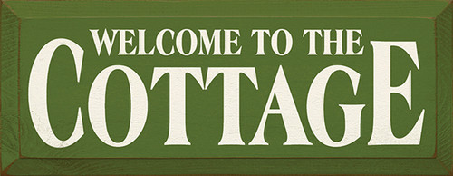 Sign Welcome To The Cottage 18 x 7 For Lake House