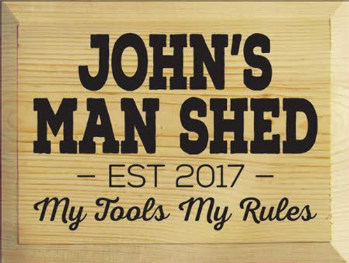 """CUSTOM John's Man Shed Wood Sign 9""""H x 12""""W  Clear Poly with Black Lettering"""