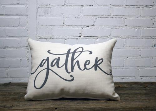 "Gather  Pillow 20""W x 12""H Farmhouse Decor Pillow"