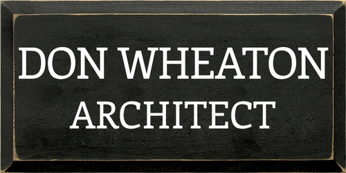 CUSTOM Don Wheaton Architect 9x18
