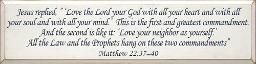 CUSTOM Matthew 22:37-40 9x36 Sign