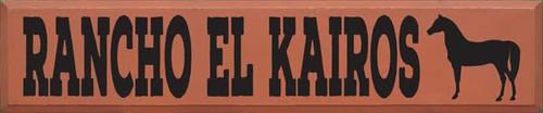 CUSTOM RANCHO EL KAIROS 10x48 Wood Sign