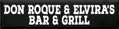 CUSTOM Don Roque & Elvira's 9x36 Wood Sign