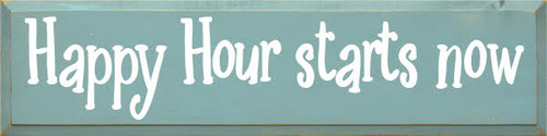 """Happy Hour Starts Now  36""""W x 9""""H Custom Wood Painted Sign  Sea Blue Board with White Lettering"""