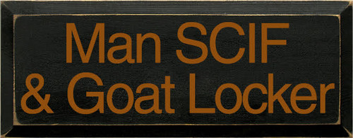 CUSTOM Man SCIF 7x18  Wood Sign Black with Gold Lettering