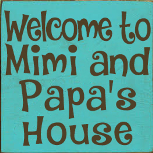 7x7 Aqua board with Brown text Wood Sign  Welcome to [CUSTOM]'s House.
