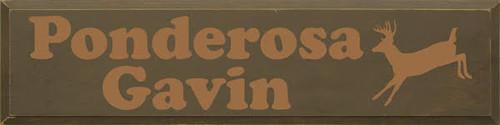 CUSTOM Ponderosa Gavin 9x36 Wood Painted Sign