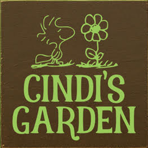 7x7 Brown board with Apple Green text Wood Sign  Cindi's Garden