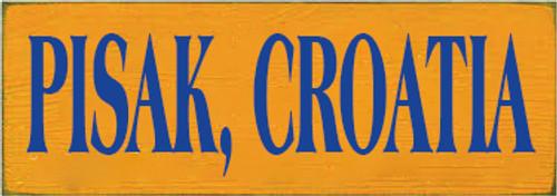 3.5x10 Tangerine board with Royal text  PISAK, CROATIA