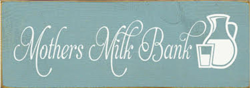 3.5x10 Sea Blue board with White text Wood Sign  Mothers Milk Barn