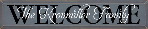 7x36 Slate board with Black & White Lettering Wood Sign The Kronmiller Family