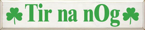 CUSTOM TIr NaNog 10x48 Wood Painted Sign With Shamrocks  White Board with Kelly Green Text