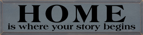 9x36 Slate board with Black text Wood Sign HOME  is where your story begins