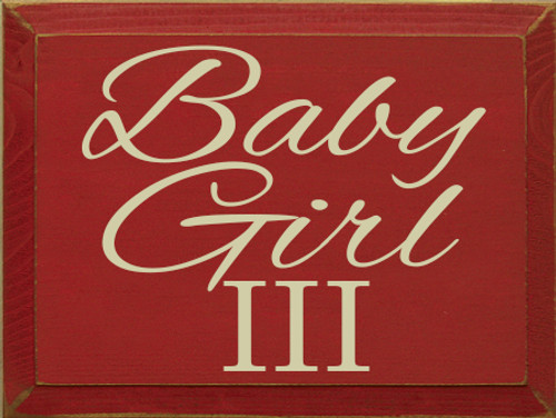 9x12 Red board with Cream text Wood Sign Baby Girl III