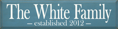 9x36 Williamsburg Blue board with White text Wooden Sign  The CUSTOM Family established CUSTOM
