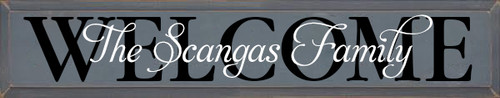 7x36 Slate board with Black & White Lettering The Scangas Family