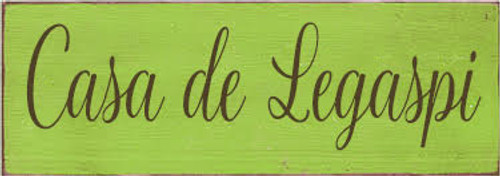 3.5x10 Apple Green board with Brown text  CUSTOM Casa de Legaspi 3.5x10 Wood Painted Sign