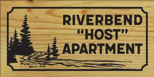 Custom Riverbend Host Apartment Wood Sign