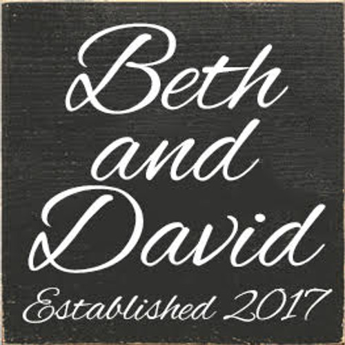 CUSTOM Beth and David Established 2017 Wood 7x7 Painted Sign Charcoal Board with White text