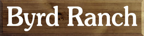 CUSTOM Byrd Ranch 9x36 Wood Painted Sign  Walnut Stain With White Lettering