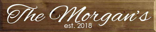 9x36 Walnut Stain board with White text Wood Sign The Morgan's  est. 2018
