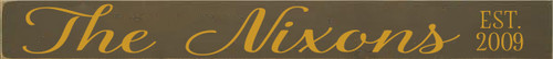 3.25x30 Brown board with Mustard text Wood Sign The Nixons est 2009